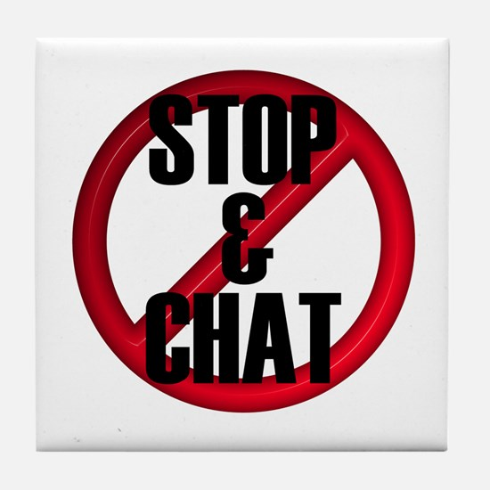 No Stop & Chat Tile Coaster