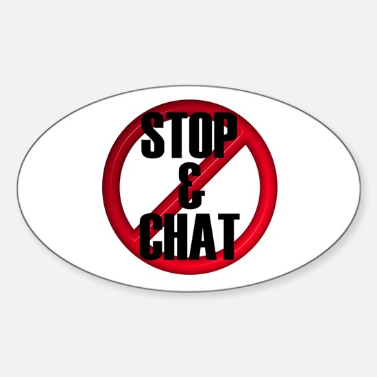 No Stop & Chat Oval Decal