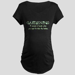 Gardening comes in handy when Maternity Dark T-Shi
