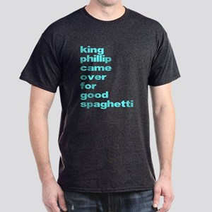King Phillip Came Over For Go Dark T-Shirt