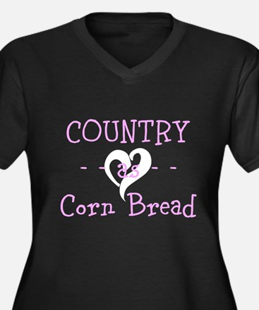 Country as Corn Bread Plus Size T-Shirt