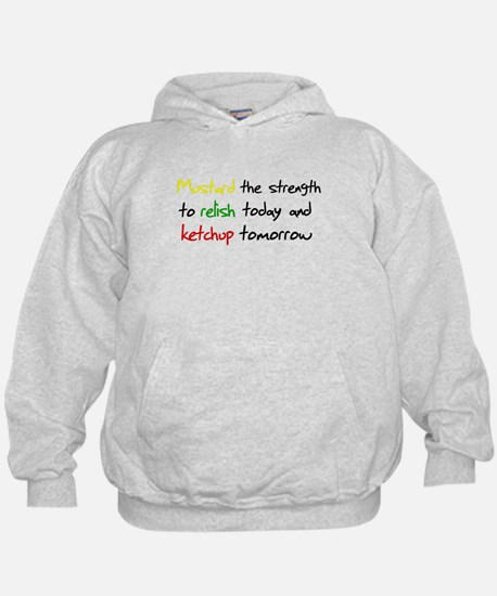 Mustard the strength to relis Hoodie
