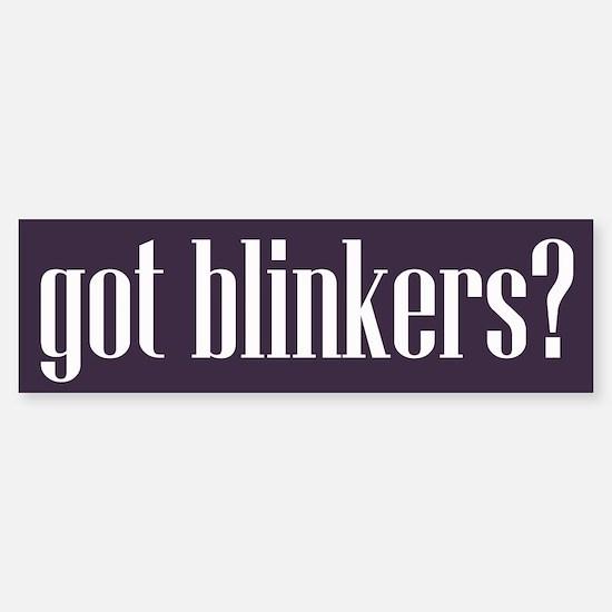 Got Blinkers Bumper Bumper Bumper Sticker