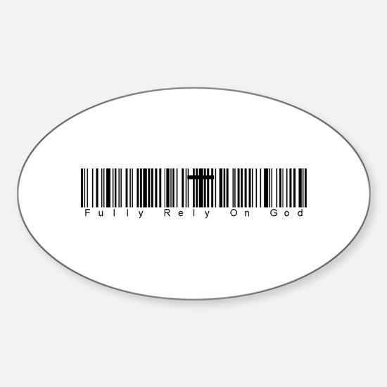 Bar Code Fully Rely On God Sticker (Oval)