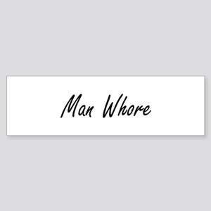 Man Whore Bumper Sticker