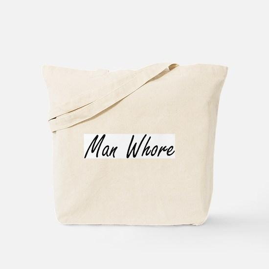 Man Whore Tote Bag