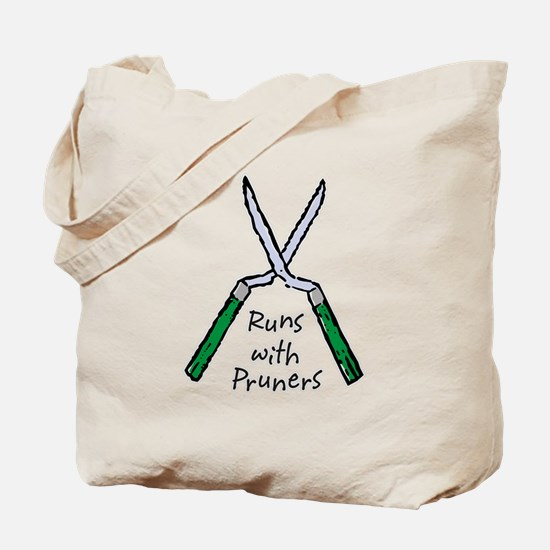 Runs with Pruners Tote Bag