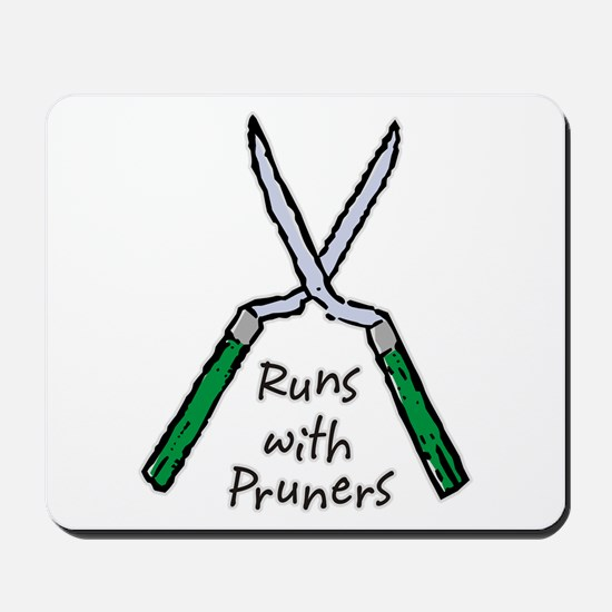 Runs with Pruners Mousepad