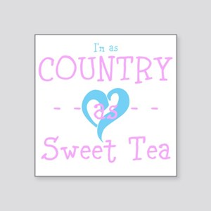 I'm As Country As Sweet Tea Sticker
