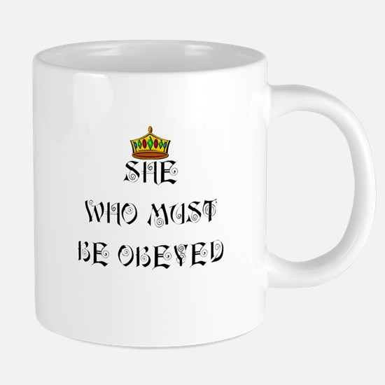 She who must be obeyed t-sh 20 oz Ceramic Mega Mug