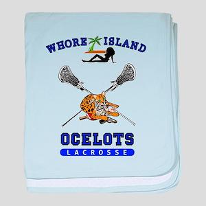Whore Island Ocelots Lacrosse Team baby blanket