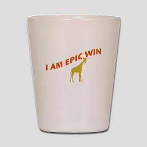 I AM EPIC WIN Shot Glass