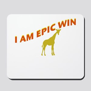 I AM EPIC WIN Mousepad