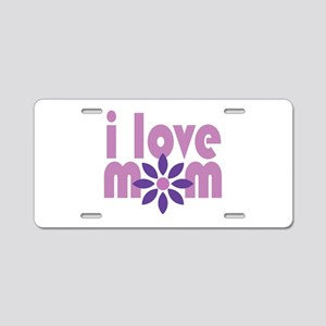 Love Mom Aluminum License Plate