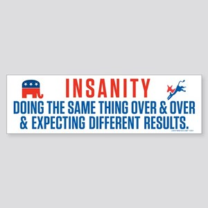 Bipartisan Insanity Sticker (Bumper)