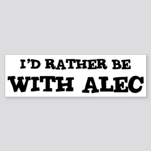With Alec Bumper Sticker