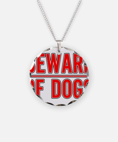 Beware of Dogs(White) Necklace