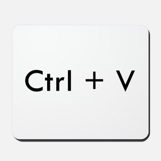 Ctrl + V Mousepad