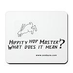 Bun 2 Hippity Mousepad