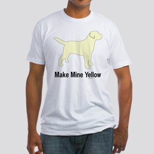 Make Mine Yellow Lab Fitted T-Shirt