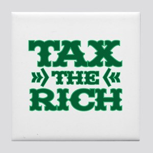 TAX THE RICH Tile Coaster