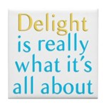 Delight Tile Coaster