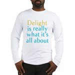 Delight Long Sleeve T-Shirt