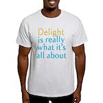 Delight Light T-Shirt