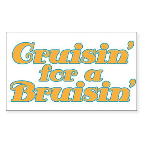 Cruisin' for a Bruisin' Sticker (Rectangle)