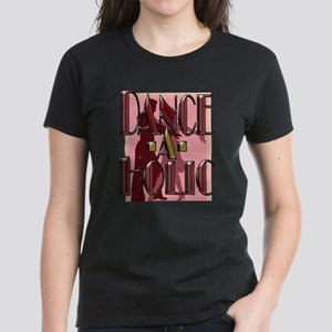 DANCE-A-HOLIC Women's Dark T-Shirt