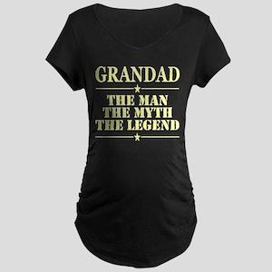 Grandad The Man The Myth The Leg Maternity T-Shirt