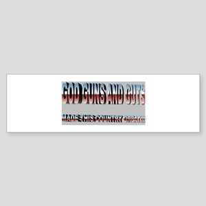 God Guns and Guts Bumper Sticker