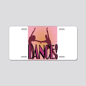 DANCE! Aluminum License Plate