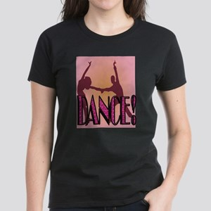 DANCE! Women's Dark T-Shirt