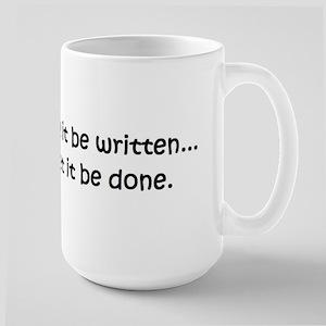 So let it be written... so le Large Mug