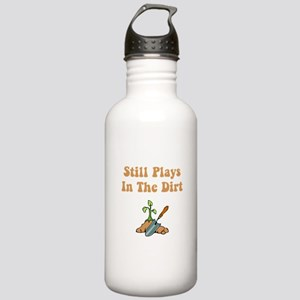 Still Plays In The Dirt Stainless Water Bottle 1.0