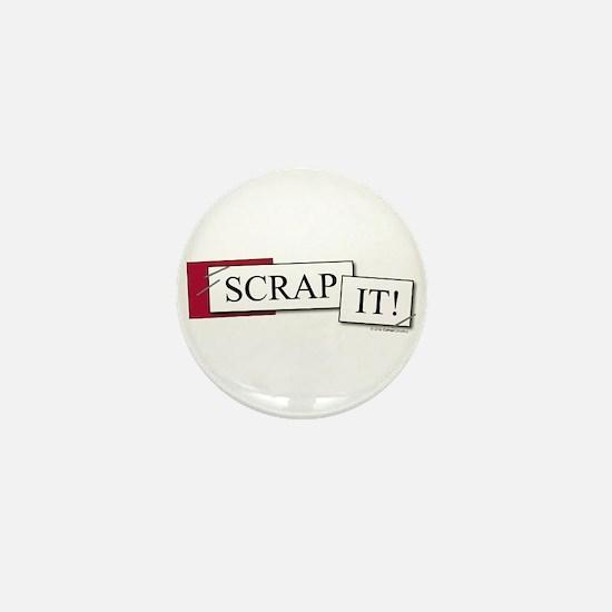 SCRAP it! Mini Button