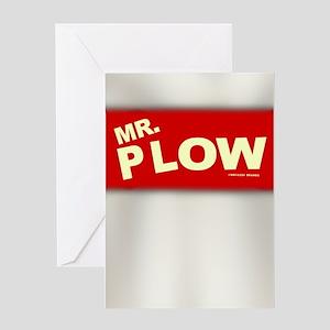 Mr Plow Greeting Card