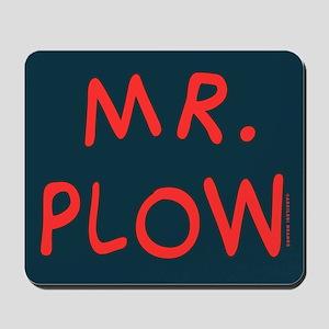 Mr Plow Mousepad