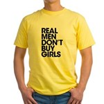 Real Men Yellow T-Shirt