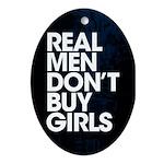 Real Men Ornament (Oval)