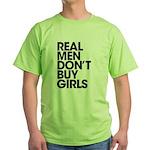 Real Men Green T-Shirt