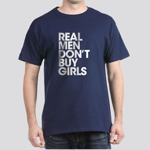 Real Men Dark T-Shirt