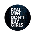 """Real Men 3.5"""" Button (100 pack)"""