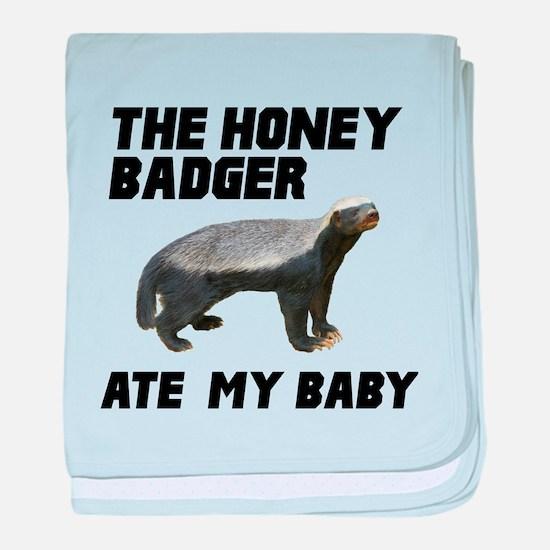 The Honey Badger Ate My Baby baby blanket