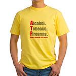ATF Humor Yellow T-Shirt
