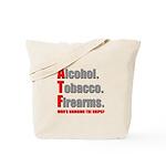 ATF Humor Tote Bag