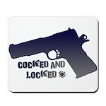 1911 Cocked & Locked Mousepad