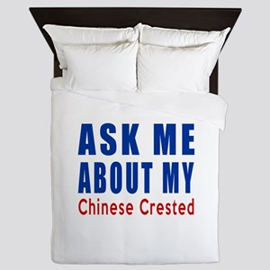 Ask About My Chinese Crested Dog Queen Duvet