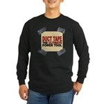 Duct Tape Long Sleeve Dark T-Shirt
